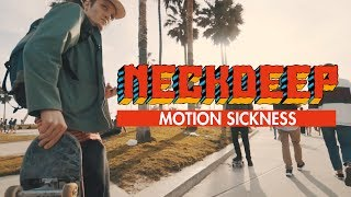 Neck Deep   Motion Sickness