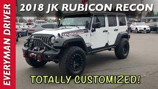 Totally Customized: 2018 Jeep Wrangler JK Rubicon Recon on Everyman Driver