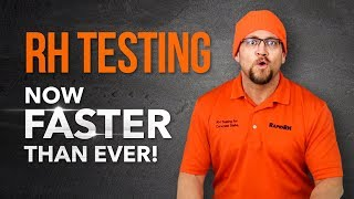 RH Testing: Now Faster Than Ever!