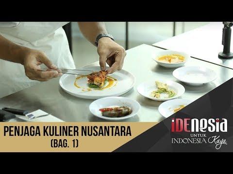 Idenesia: Penjaga Kuliner Nusantara Segmen 1