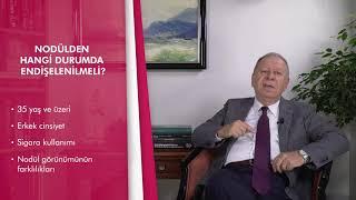 Akciğerde nodül nedir ve neden olur? - Prof. Dr. Mustafa Yaman