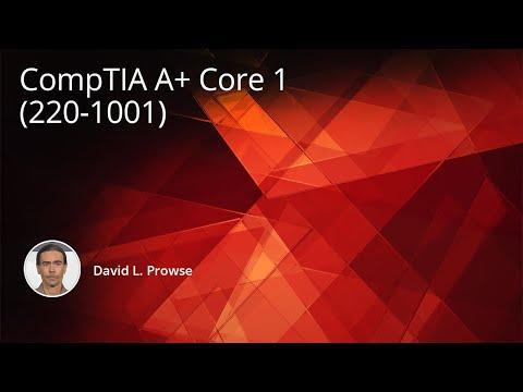 CompTIA A+ Core 1 (220-1001) Training Course - YouTube