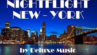 Deluxe Music HD   Nightflight   New York (long)