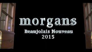 Beaujolais Day Morgans