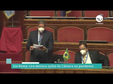 Em Roma, Lira destaca ações da Câmara na pandemia - 08/10/21