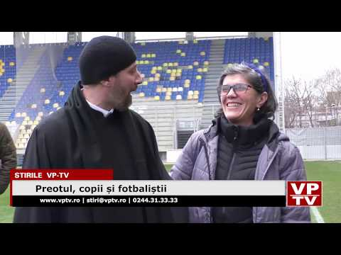 Preotul, copii și fotbaliștii