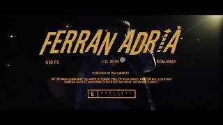 Kid Pi X Lil Didi (Prod. Koalekay) - Ferran Adrià