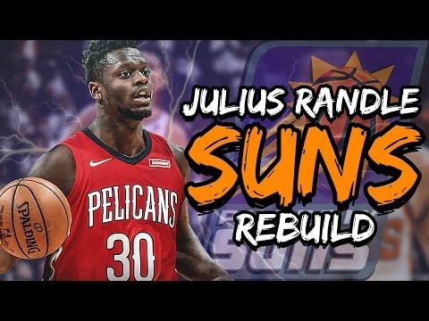 Julius Randle Phoenix Suns Rebuild! NBA 2K19 My League