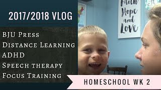 Homeschool 2017 2018 || Week 2 - ADHD Homeschooling - Speech Therapy at home - School Projects