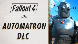 Fallout 4 DLC Automatron - Essentials Guide