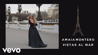 Vistas al Mar - Amaia Montero (Video)