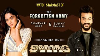 Exclusive Interview With Sunny Kaushal & Sharvari Wagh | Story Of The Forgotten Army In SwagStar
