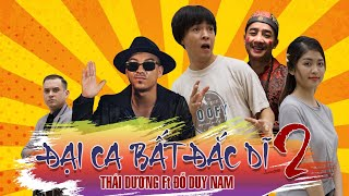 Phim ca nhạc Hài | ĐẠI CA BẤT ĐẮC DĨ 2 | Con Gái Ông Trùm | Thái Dương, Đỗ Duy Nam | Bản FULL