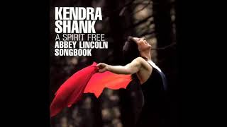 Kendra Shank / Not To Worry
