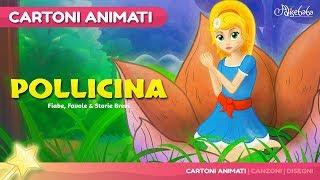 Pollicina storie per bambini - Cartoni Animati - Fiabe e Favole per Bambini