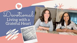 Living With A Grateful Heart -  DEVOTIONAL