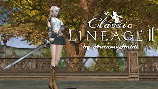 Lineage 2 Classic #1 [Вперёд в прошлое!]