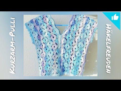 Kurzarm-Pulli häkeln ❤ angenehm zu tragen im Frühling/Sommer ☀