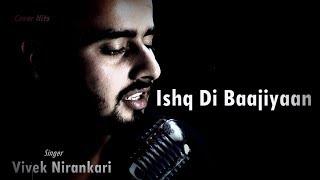 Ishq Di Baajiyaan    Cover    Vivek Nirankari    Dilit Dosanjh    Soorma    Shankar Ehsaan Loy