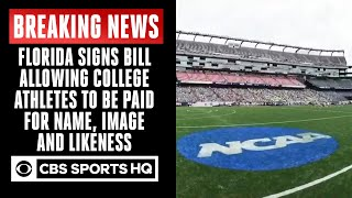 Florida signs bill allowing college athletes to be paid for name, image and likeness | CBS Sports HQ
