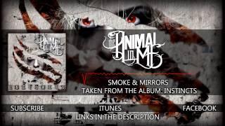 "The Animal In Me - ""Smoke & Mirrors"" (Album Stream)"