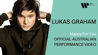 Lukas Graham – Happy For You [Official Australian Performance Video]