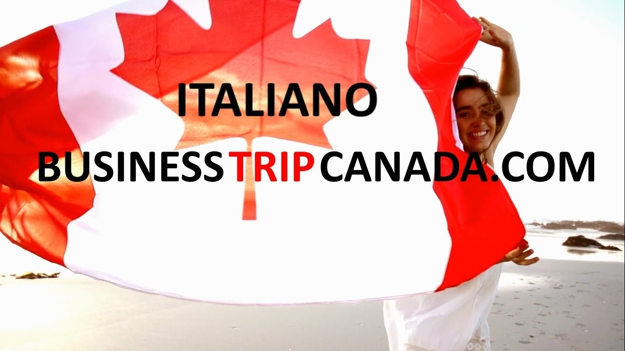 Business trip to Canada Italian Real estate impartial investment advisor