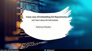 Lets understand Git Submodule