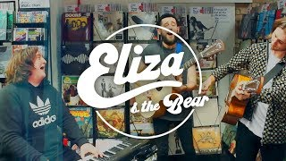 Eliza And The Bear   Friends (live)