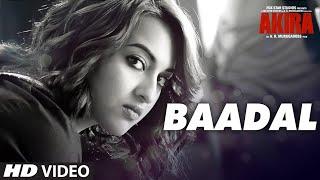Baadal - Video Song - Akira