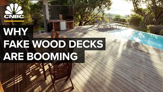 Why The Fake Wood Decking Business Is Booming