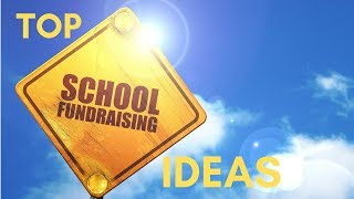Top 5 School Fundraising Ideas