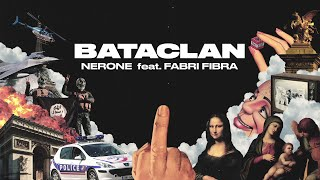 Nerone - BATACLAN feat. Fabri Fibra (prod. Funkyman) - Official Visual Video