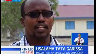 Hospitali Garissa zimekosa huduma za matibabu kufuatia kutoweka kwa wauguzi na madaktari
