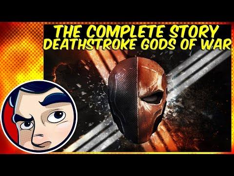 "Deathstroke ""Gods of War"" – Complete Story"