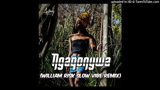 Aubrey Qwana   Ngaqonywa (William Risk Slow Vibe Remix)
