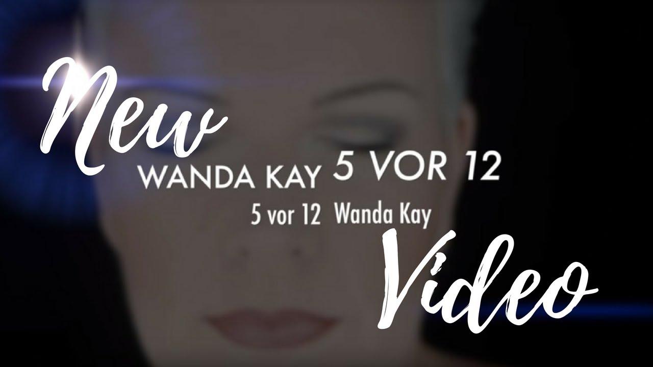 Wanda Kay – 5 vor 12