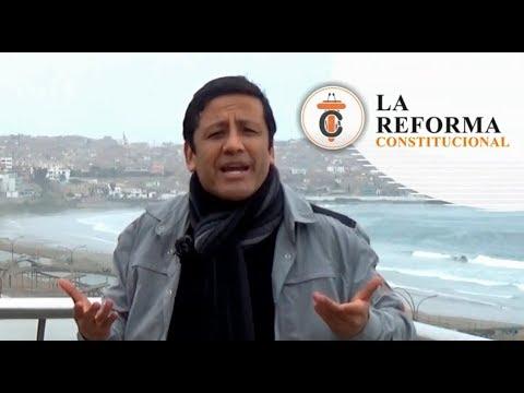 LA REFORMA CONSTITUCIONAL - Tribuna Constitucional 68 - Guido Aguila Grados