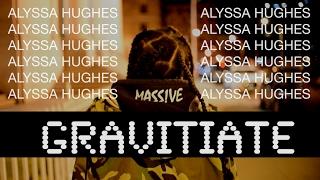 Gravitate - Alyssa Hughes (OFFICIAL VIDEO)