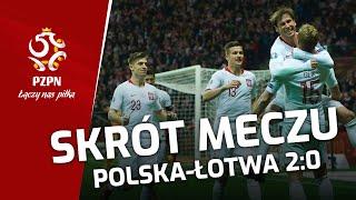 ZWYCIĘSTWO Po Trudnym Meczu. Polska – Łotwa 2:0