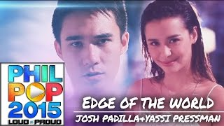 Josh Padilla & Yassi Pressman - Edge Of The World [Official Music Video] PHILPOP 2015