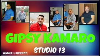 GIPSY KAMARO STUDIO 13 - KU TEBE 2017