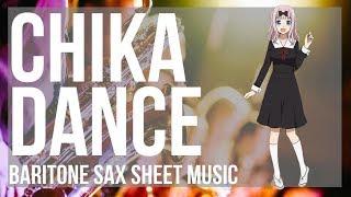 Kei Shirogane  - (Kaguya sama: Love Is War) - EASY Baritone Sax Sheet Music: How to play Chika Dance (Kaguya sama) by Kei Haneoka