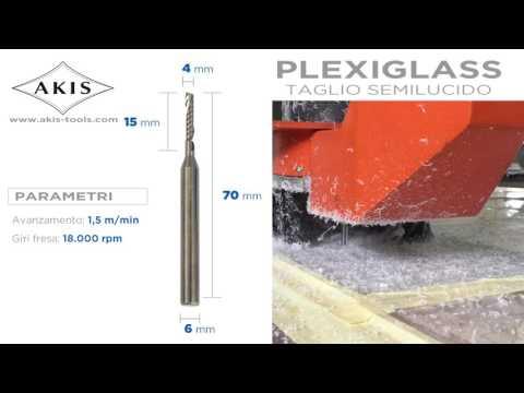 Demo del taglio plexiglass con fresa AKIS elicoidale a due taglienti