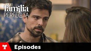 Mi Familia Perfecta | Episode 44 | Telemundo English - Most Popular