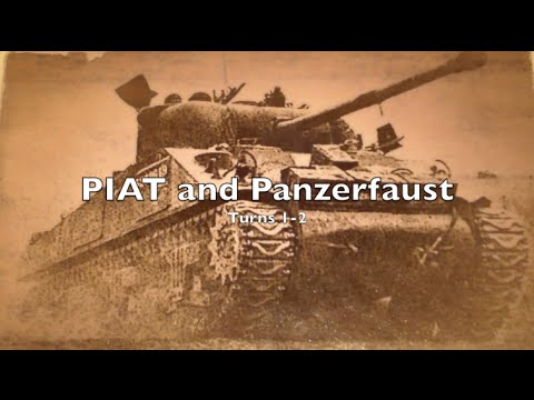 Playthrough - Tutorial 4 - PIAT and Panzerfaust
