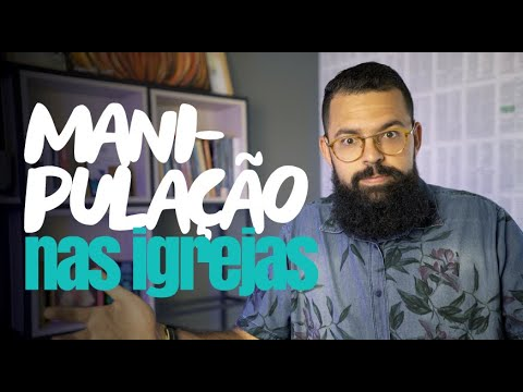 MANIPULAÇÃO NAS IGREJAS - Douglas Gonçalves