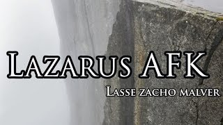 Lazarus AFK