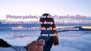 Intentions Lyrics by Justine Bieber