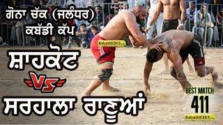 #411 Best Match | Shahkot Vs Sarhala Ranuan | Gona Chak Jalandhar Kabaddi Cup 14 Jan 2019